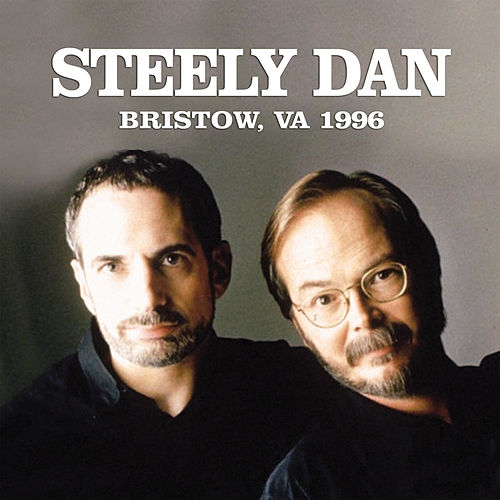 Bristow, VA 1996 by Steely Dan