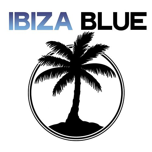 Ibiza Blue (Underground Selection Ibiza) by Various Artists