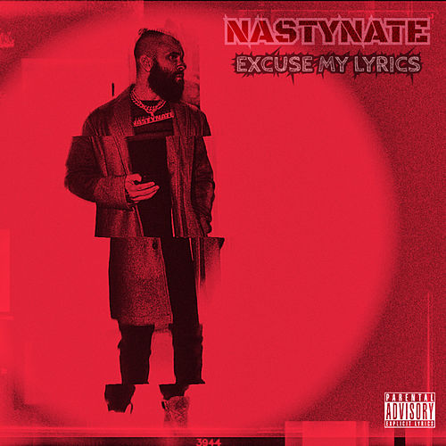 Excuse My Lyrics von Nasty Nate