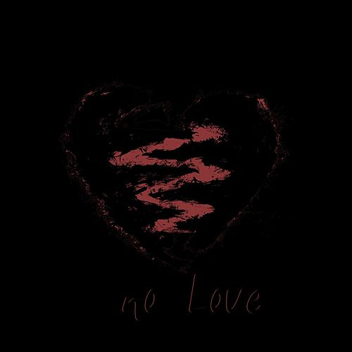 No Love by Mackie