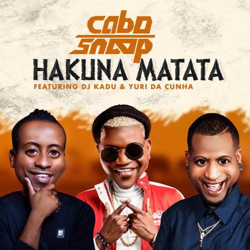 Hakuna Matata by Cabo Snoop