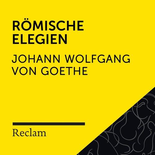 Goethe: Römische Elegien (Reclam Hörbuch) von Reclam Hörbücher