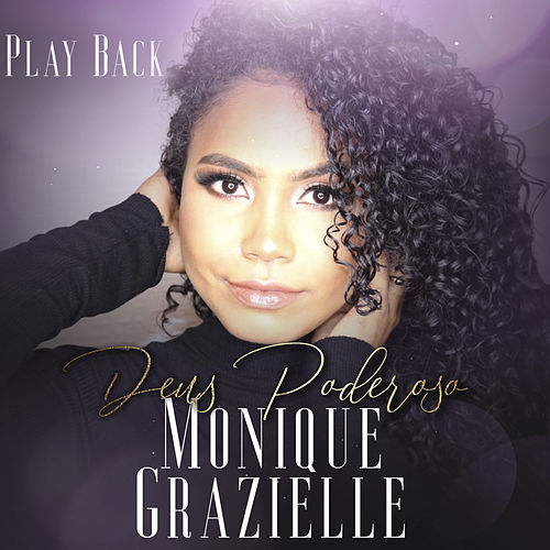 Deus Poderoso (Playback) de Monique Grazielle
