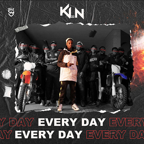 Every Day by KLN 93