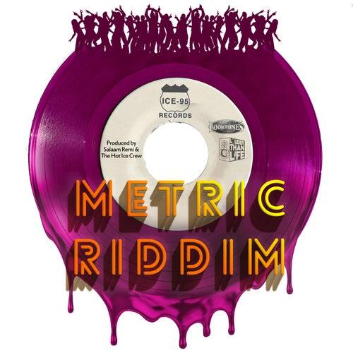 Metric Riddim von Salaam Remi