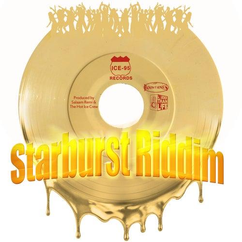 Starburst Riddim by Salaam Remi