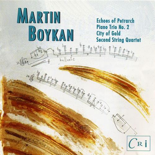 Martin Boykan: City of Gold & Other Works von Various Artists