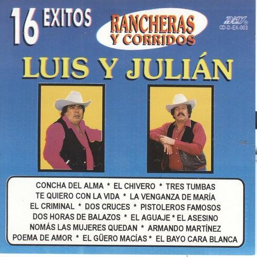 16 Exitos Rancheras Y Corridos by Luis Y Julian