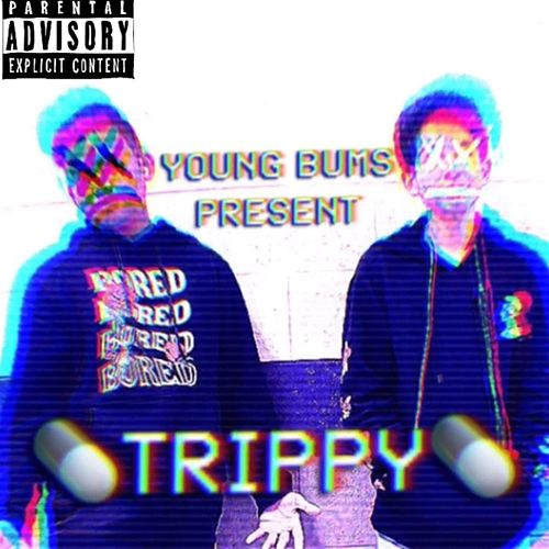 Trippy by Young Bums