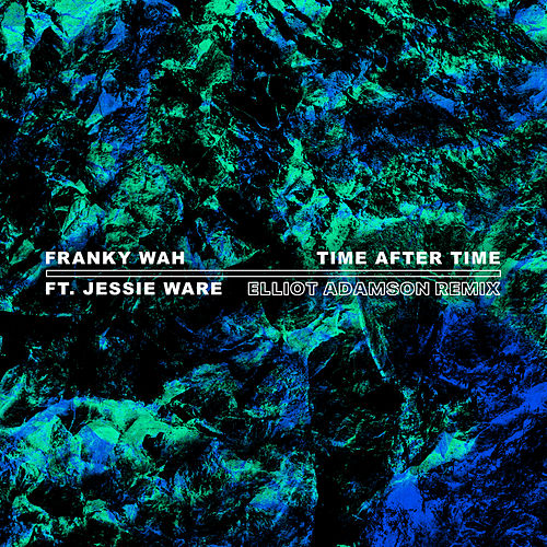 Time After Time (Elliot Adamson Remix) by Franky Wah