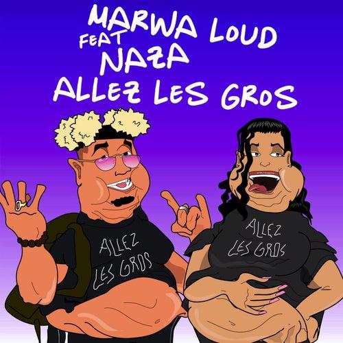 Allez les gros de Marwa Loud