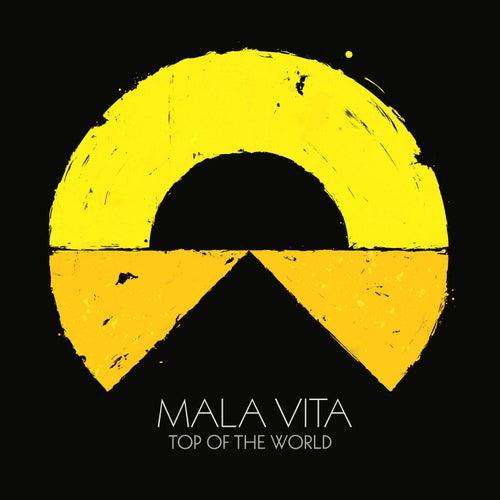Top of the World von Malavita