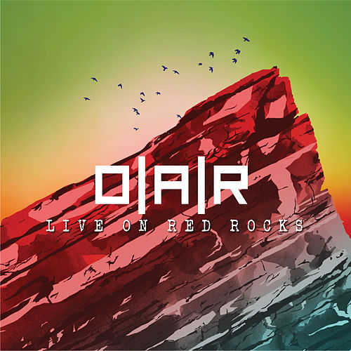 Live on Red Rocks by O.A.R.