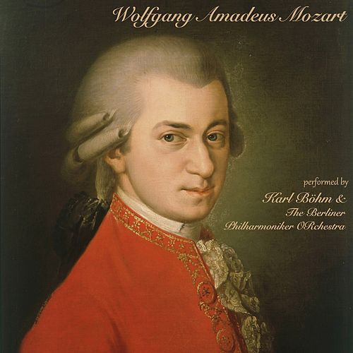 Mozart: Karl Böhm with The Berliner Philharmoniker Orchestra de Berliner Philharmoniker