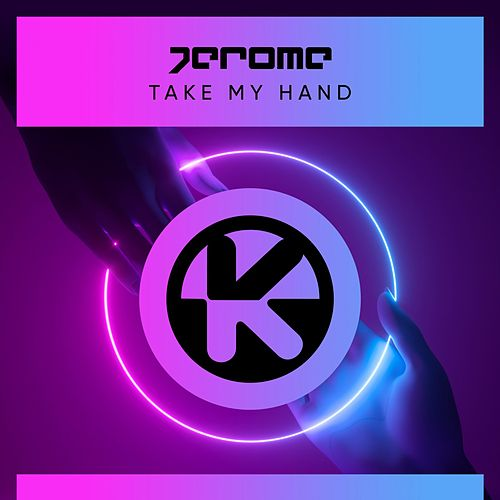 Take My Hand von Jerome