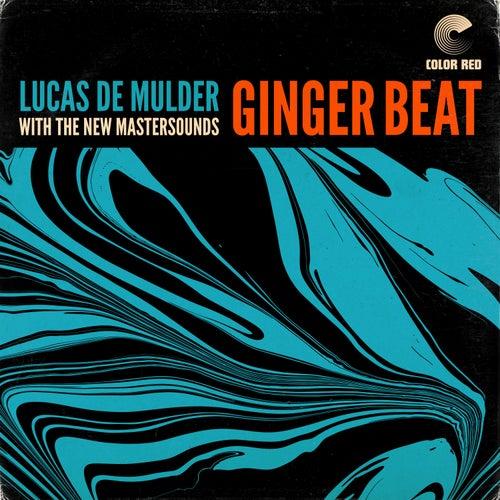 Ginger Beat by Lucas de Mulder