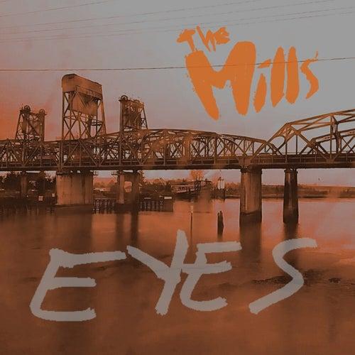 Eyes de The Mills