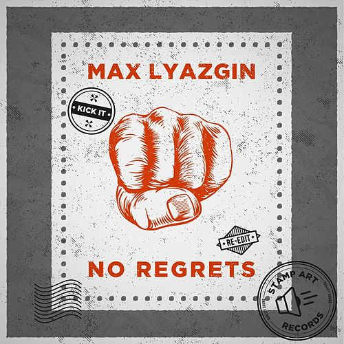 No Regrets (Re Edit) de Max Lyazgin