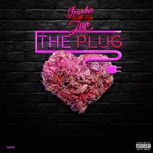 The Plug by Frankie