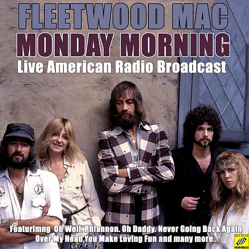 Monday Morning (Live) by Fleetwood Mac
