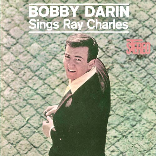 Sings Ray Charles (Remastered) de Bobby Darin