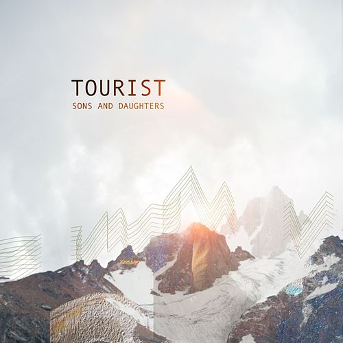 Sons and Daughters by Tourist