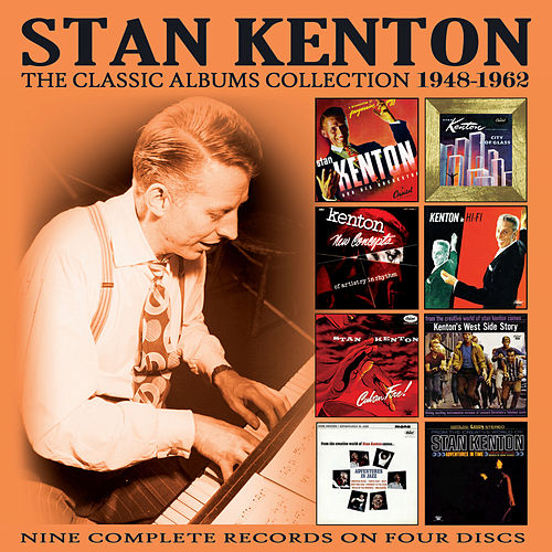 The Classic Albums Collection: 1948-1962 by Stan Kenton