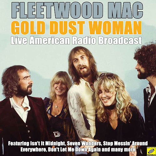 Gold Dust Woman (Live) by Fleetwood Mac