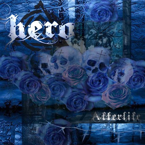 Afterlife by Hero