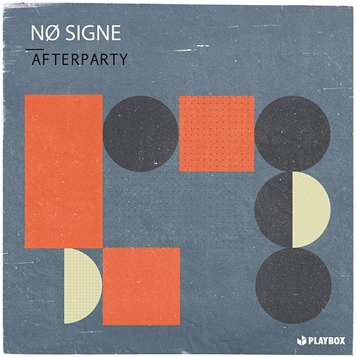 Afterparty by Nø Signe