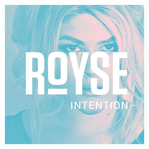 Intention by Royse
