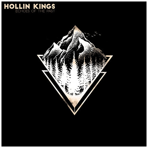 Echoes of the Past by Hollin Kings