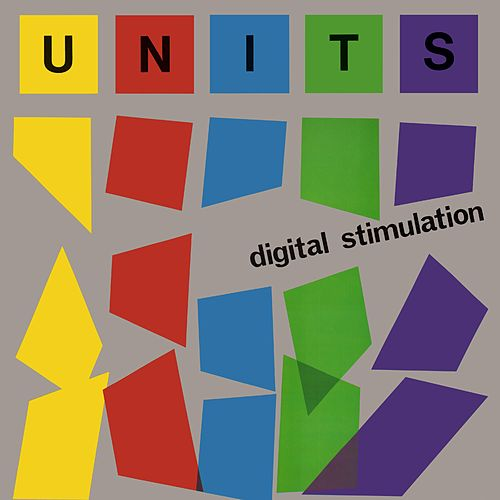 Digital Stimulation de The Units