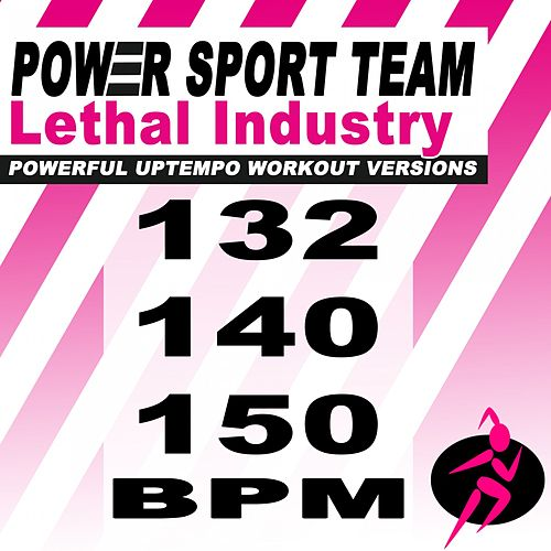 Lethal Industry (Powerful Uptempo Cardio, Fitness, Crossfit & Aerobics Workout Versions) de Power Sport Team
