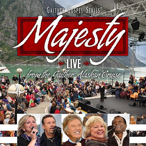Majesty by Bill & Gloria Gaither