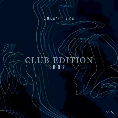 Club Edition 002 by Solemn Eye
