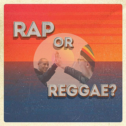 Rap Or Reggae? by Various Artists