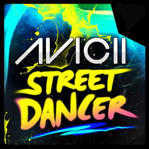 Street Dancer de Avicii