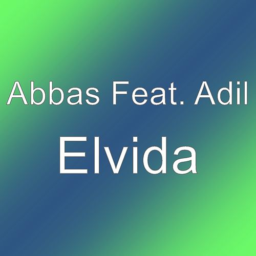 Elvida by Abbas