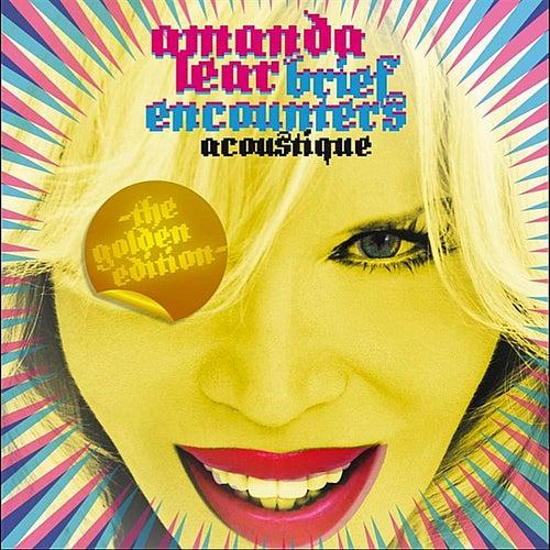 Brief Encounters Acoustique-The Golden Edition von Amanda Lear