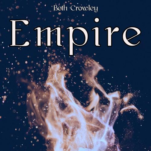 Empire von Beth Crowley