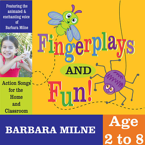 Fingerplays and Fun de Barbara Milne