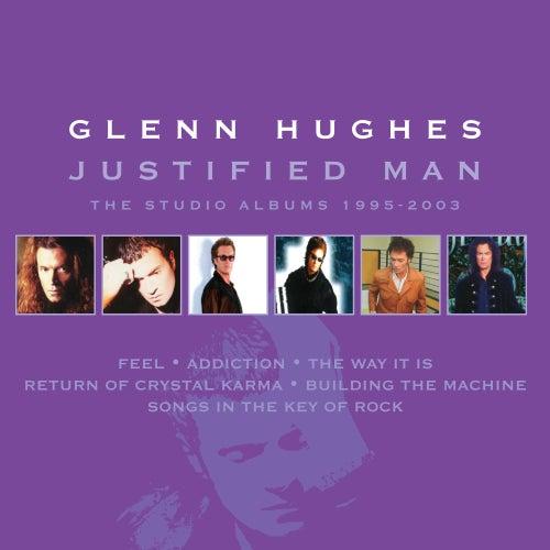 Justified Man: The Studio Albums 1995-2003 de Glenn Hughes
