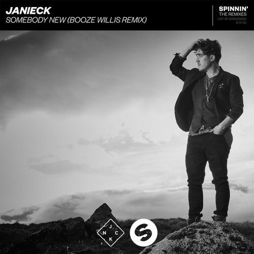 Somebody New (Booze Willis Remix) von Janieck