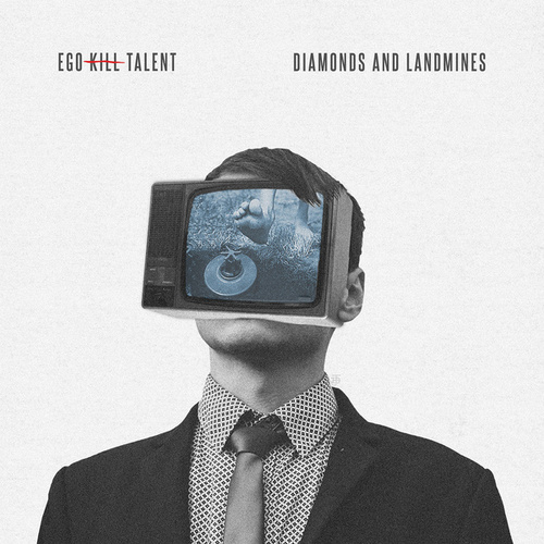 Diamonds and Landmines de Ego Kill Talent