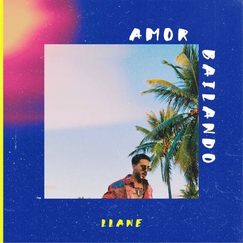 Amor Bailando by Llane