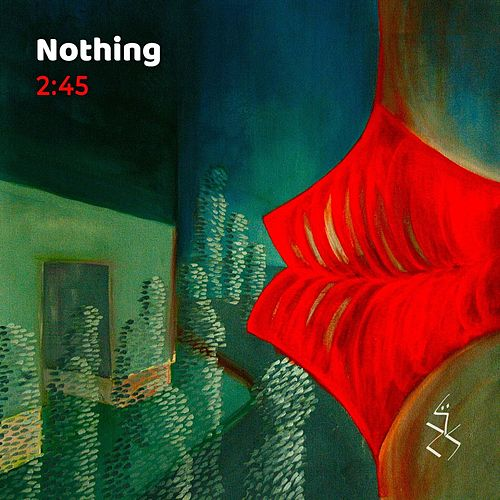 Nothing by 245