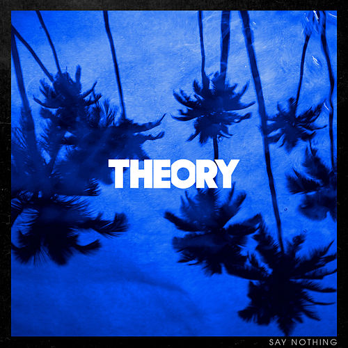 Say Nothing de Theory Of A Deadman