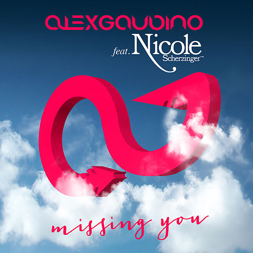 Missing You (Remixes) de Alex Gaudino