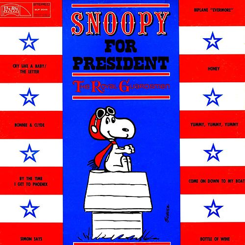Snoopy For President by The Royal Guardsmen